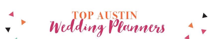 AUSTIN-TOP-WEDDING-PLANNERS